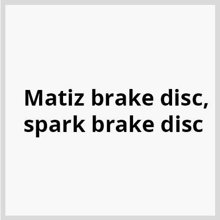 Matiz-brake-disc,-spark-brake-disc